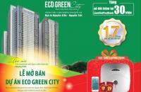 30/10 mở bán đợt cuối chung cư Eco Green City tặng ngay sổ tiết kiệm 40tr + CK 4%. LH 090452968