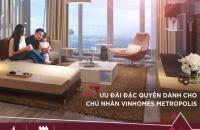 Vinhomes Metropolis chiết khấu lên tới 1,3 tỷ/căn hộ. LH 0888826675