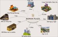Sắp mở bán chung cư cao cấp Roman Plaza. Vượng khí sinh tài lộc