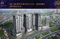 Nhanh tay sở hữu ngay căn hộ chung cư cao cấp Sun Ancora Lương Yên giá chỉ từ 4.54 tỷ