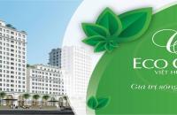 Bán căn ngoại giao 3 PN tầng 9, hướng Đông Nam dự án Eco City Việt Hưng
