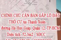 CHÍNH CHỦ CẦN BÁN GẤP LÔ ĐẤT THỔ CƯ tại Thạnh Xuân, đường Hà Huy Giáp, Quận 12, TP Hồ Chí Minh.