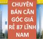 CĐT 87 Lĩnh Nam CK 100 triệu, thêm 50 căn cắt lỗ giá rẻ 100-300 triệu, free 3 năm dịch vụ